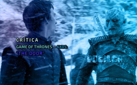 Crítica | Game of Thrones - 6x05: The Door