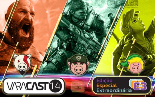 Varacast #14 - Edição Especial Extraordinária - E3 2016
