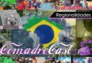 ComadreCast #002 – Regionalismos