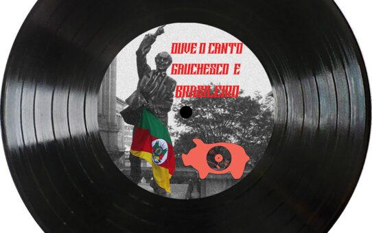 Radiola Torresmo #06 – Ouve o canto gauchesco e brasileiro