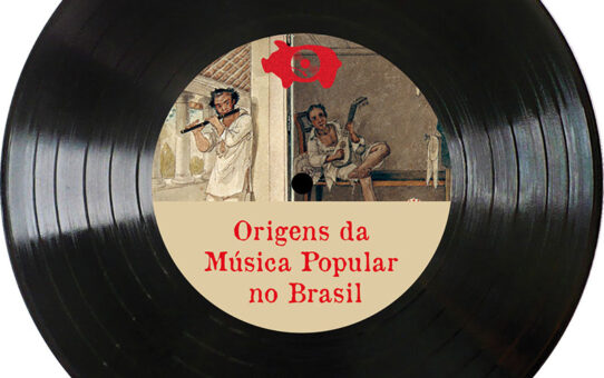 Radiola Torresmo #16 – Origens da Música Popular no Brasil