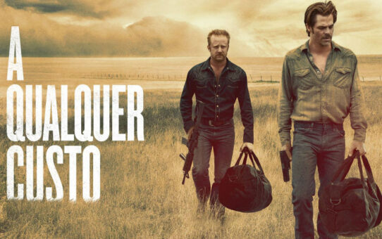 Crítica | A Qualquer Custo (Hell or High Water)