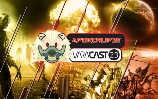 Varacast #23 - Aporcalipse