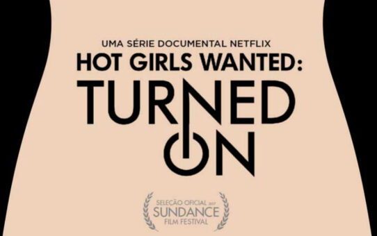 Review | Hot Girls Wanted: Turned On