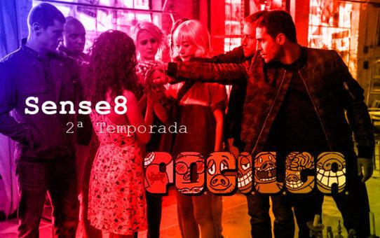 Crítica | Sense8 - 2ª Temporada