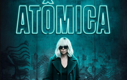 Crítica | Atômica (Atomic Blonde)