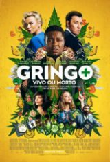 Gringo - Vivo ou Morto, cartaz