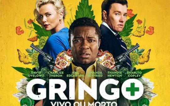Crítica | Gringo - Vivo ou Morto (Gringo)
