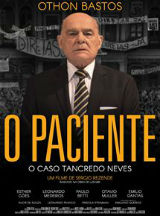 O Paciente - O Caso Tancredo Neves, cartaz