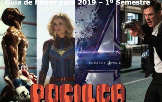 Guia de filmes para 2019 – 1º Semestre
