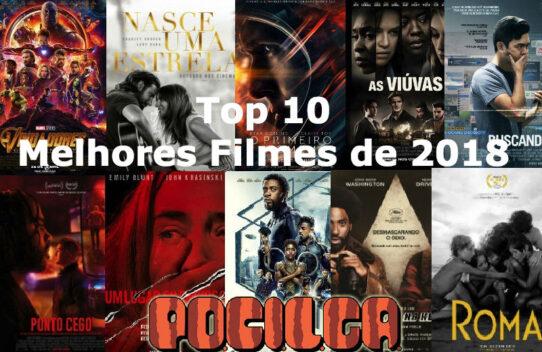 Top 10 | Melhores Filmes de 2018