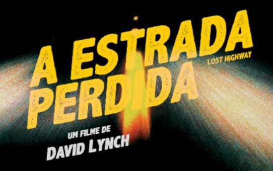 Para ver e ouvir | Estrada Perdida (1997)