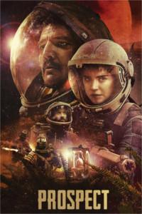 Poster do filme Prospect - Riqueza Tóxica