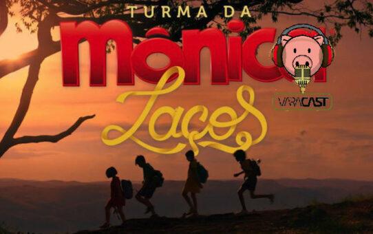 Varacast #42 - Turma da Mônica: Laços