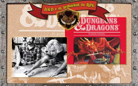 TdL #02 - D&D e os primórdios do RPG - a Primeira Taverna